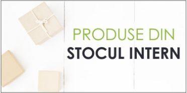 Produse disponibile in STOC INTERN